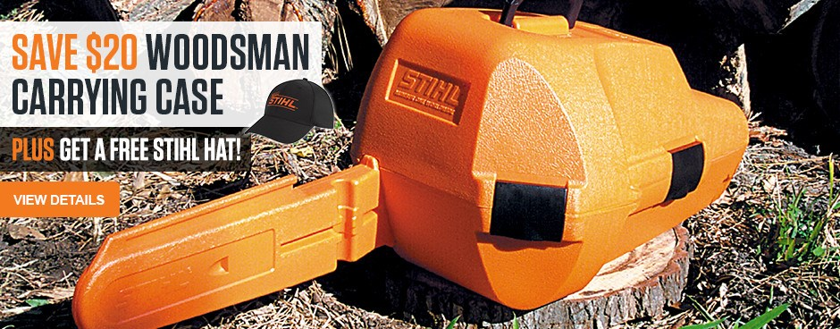 SAVE $20 Woodsman Carrying Case plus get a Free STIHL hat!